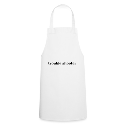 trouble shooter, conflict, bad guy,not conflicting - Cooking Apron