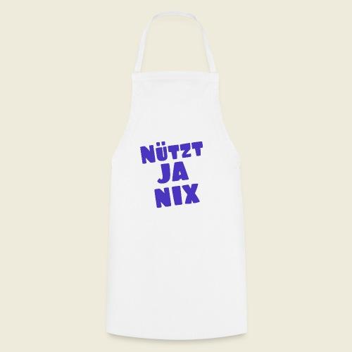 Nützt ja nix - typisch ostfriesisch - Kochschürze