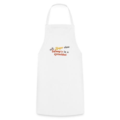 A Bayer ohne Wamp n is a Grischbal - Kochschürze