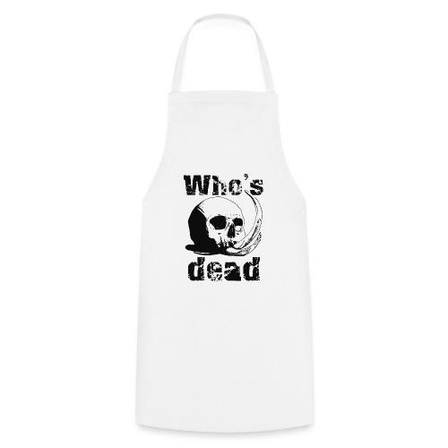Who's dead - Black - Grembiule da cucina