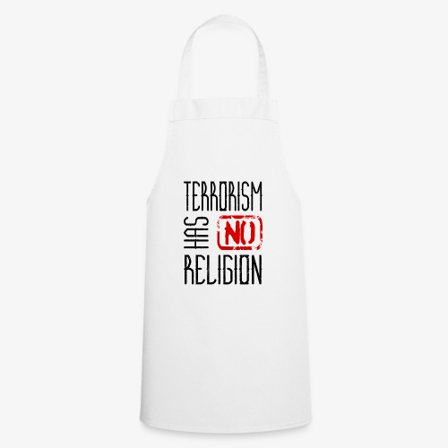 Terrorism has no religion - Kochschürze
