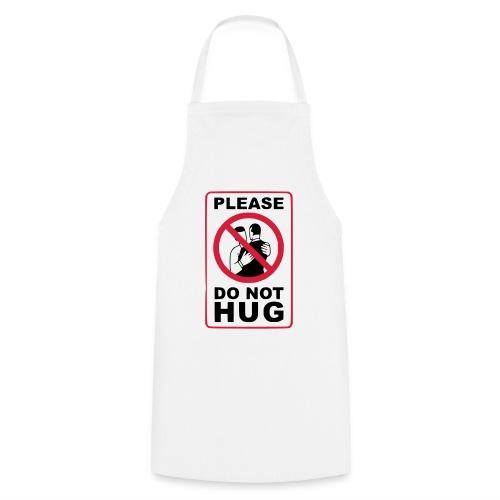 Bitte nicht umarmen! Haltet Abstand - Kochschürze