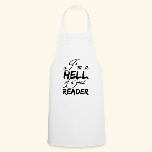 Hell of a good Reader - Cooking Apron