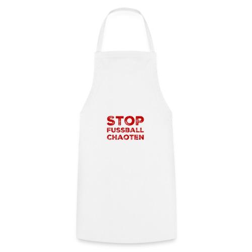 Stop Fussball Chaoten - Kochschürze