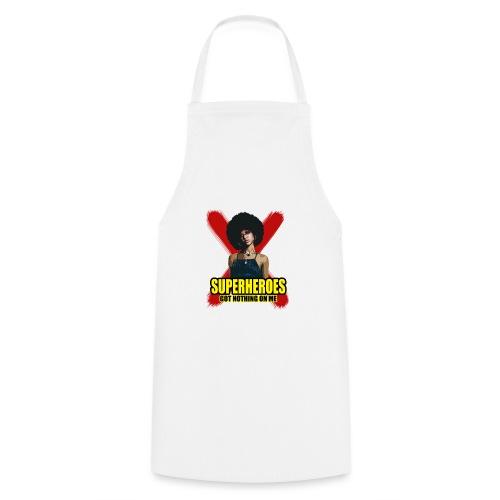 Superhelden haben nichts an mir X. - Kochschürze