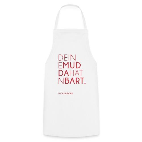 Deine Mudda - Kochschürze