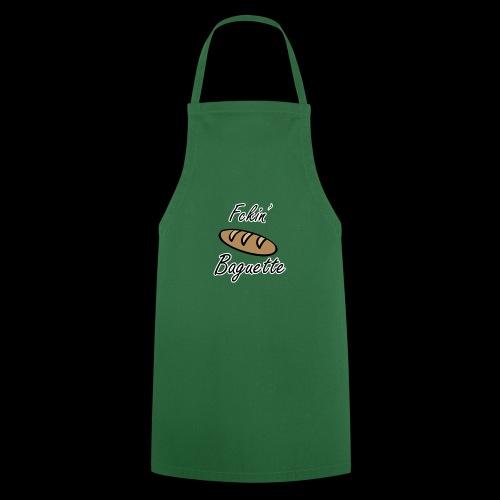 Fckin´ Baguette Bread Baking France - Kochschürze