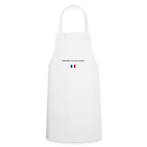Impossible n'est pas français - Tablier de cuisine