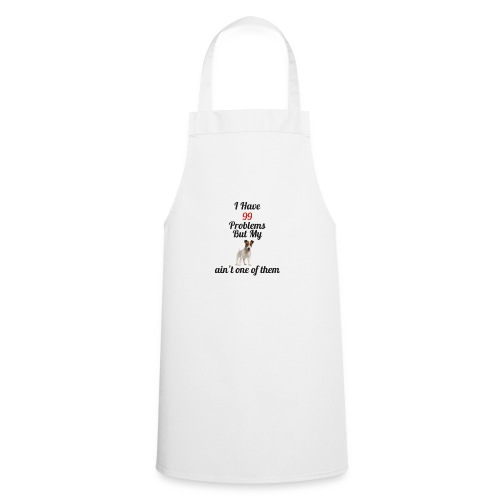 99 Problems but not Jack - Cooking Apron
