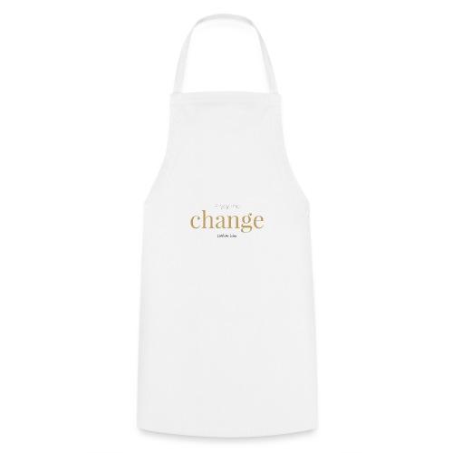 Liebliche Kollektion: Enjoy the Change - Kochschürze
