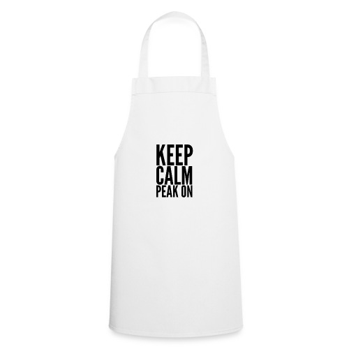 Keep Calm Peak On (Black) - Cooking Apron