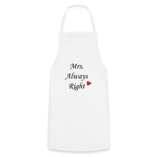 Mrs. Always Right - Kochschürze