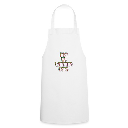 Are Ya Winning, Son? Meme - Cooking Apron