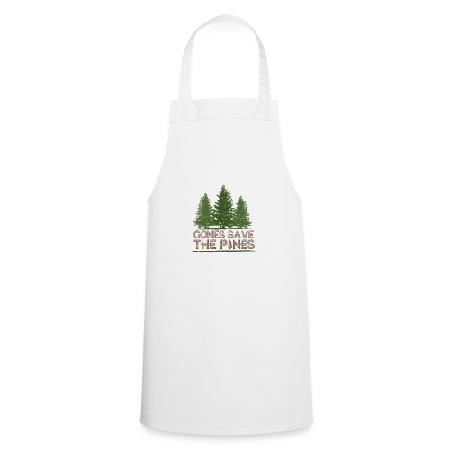 Gones save the pines - Tablier de cuisine