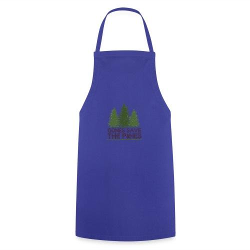 Gones save the pines - Tablier de cuisine