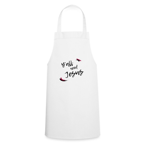 Y'all need Jesus - Cooking Apron