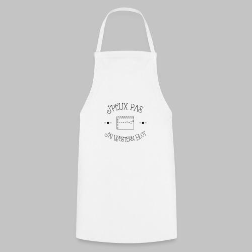 J peux pas j ai WB - Cooking Apron