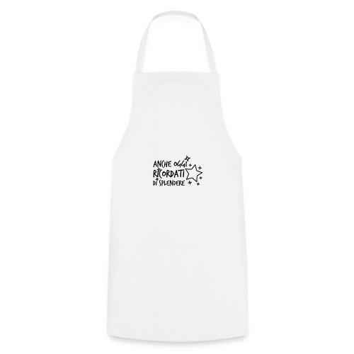 Ricordati di splendere 1N - Grembiule da cucina