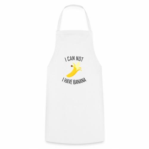 J'peux pas j'ai Banane - Version anglaise - Tablier de cuisine