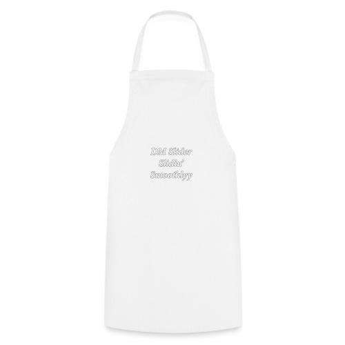 DM Slider Slidin' Smoothlyy - Cooking Apron