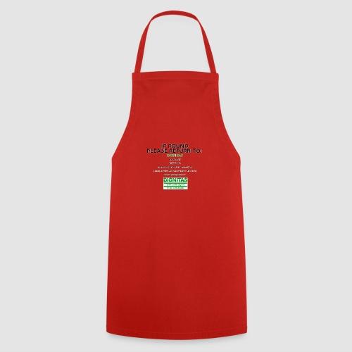 Dignitas - If found please return joke design - Cooking Apron