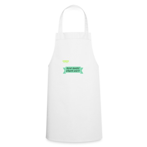 run away from us!!! - Cooking Apron