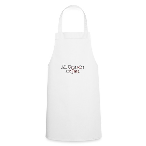 All Crusades Are Just. Alt.2 - Cooking Apron