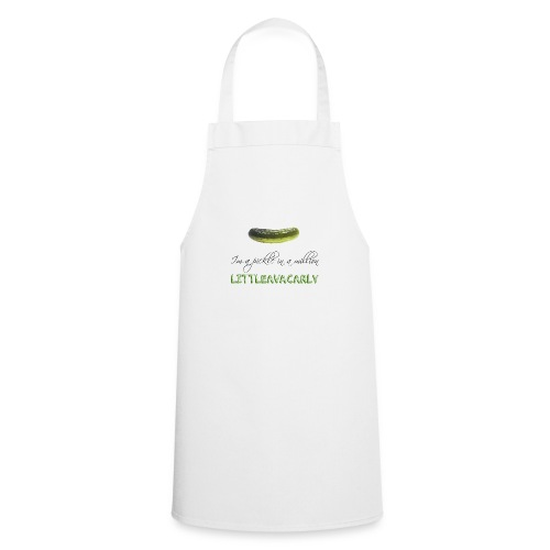 Im a pickle in a MILLION - Cooking Apron