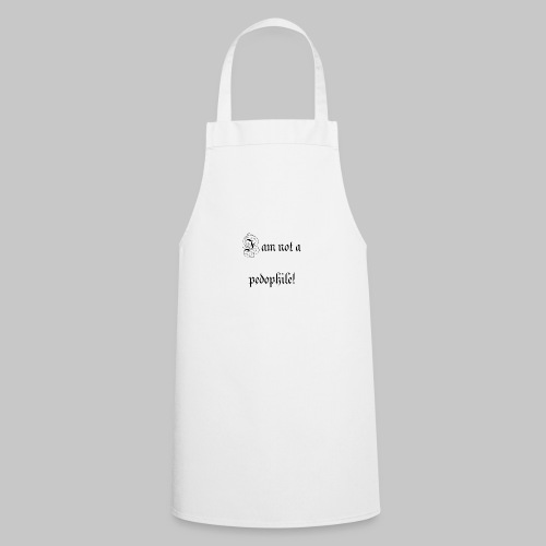 i just want people to know - Cooking Apron