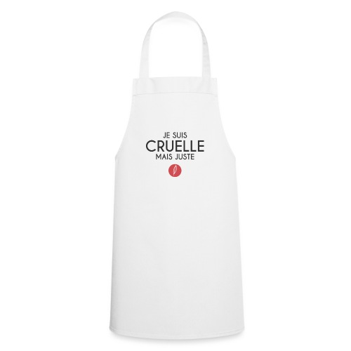 Citation - Cruelle mais juste - Tablier de cuisine
