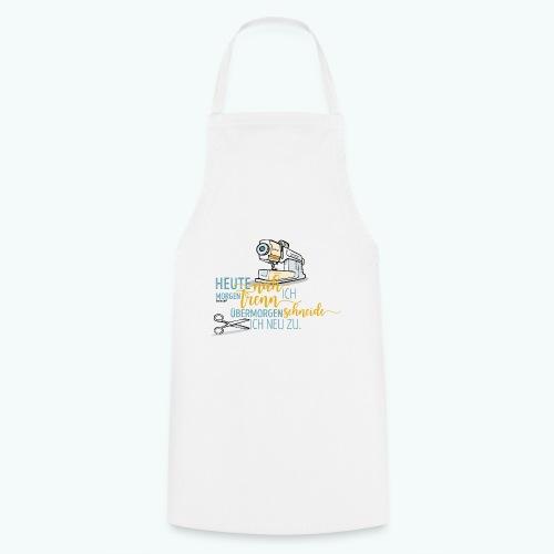 Nähen Schneidern Frauen Spruch Handarbeit - Kochschürze