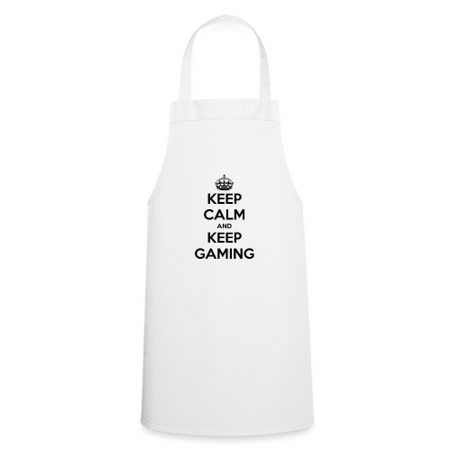 keep calm and keep gaming - Cooking Apron
