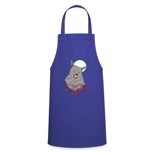 That Time of the Month - Cooking Apron