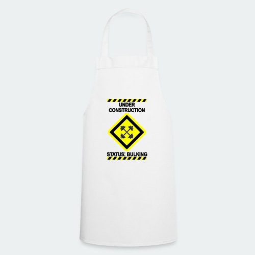 Under Construction - Bulking - Cooking Apron