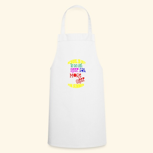Last day of school - Cooking Apron