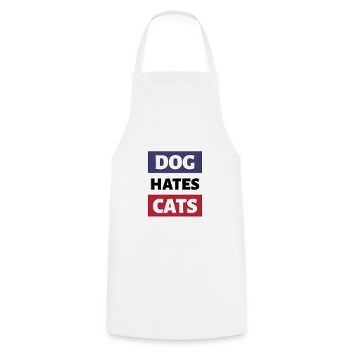 Dog Hates Cats - Kochschürze