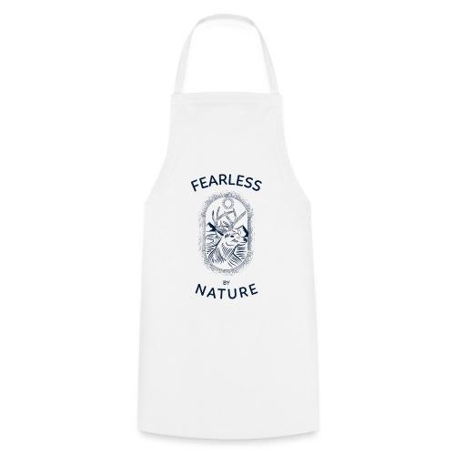 fearless by nature - Kochschürze