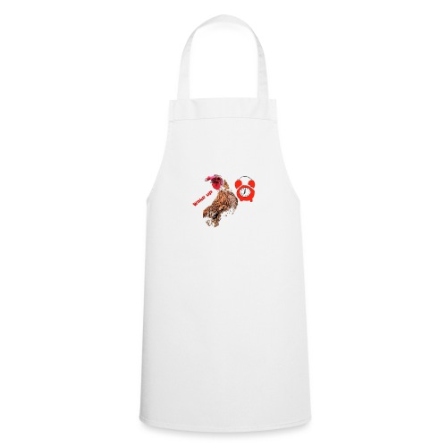 Wake up, the cock crows - Cooking Apron