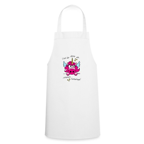 Licorne -C'est dur d'être une créature fantastique - Tablier de cuisine