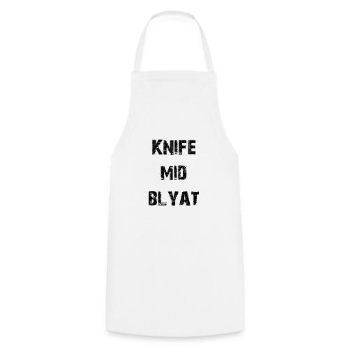 Knife mid Blyat - Tablier de cuisine