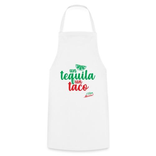 Un Tequila Un Taco - Delantal de cocina