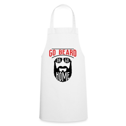 Go Beard Or Go Home - Kochschürze