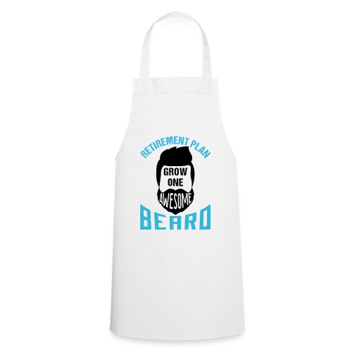 Retirement Plan Grow One Awesome Beard - Kochschürze
