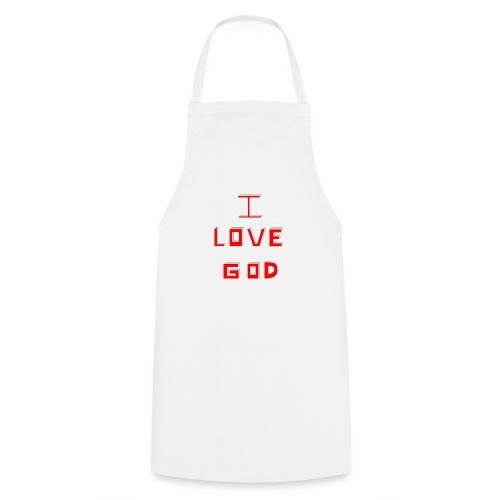 I LOVE GOD - Delantal de cocina