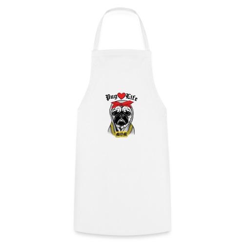 Pug Life - Cooking Apron