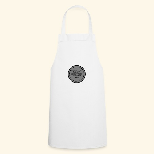 So is life s journey - Cooking Apron