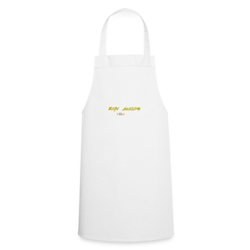 born awesome - Cooking Apron