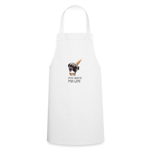 Pug Gang For Life. - Cooking Apron