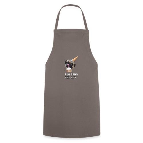 Pug Gang For Life. - Cooking Apron
