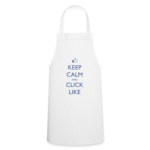 Keep Calm and Click Like - Cooking Apron